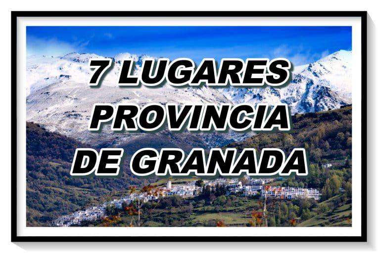 lugares provincia granada