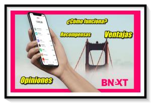 Tarjeta BNext: Cómo funciona, ventajas y opiniones