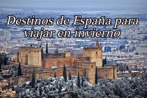 Los mejores destinos de España para viajar en invierno