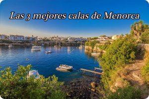 ¿Cuáles son las 3 mejores calas de Menorca? – Blogdelosyuyis