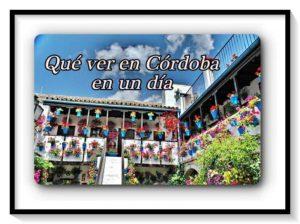 Qué ver en Córdoba en un día – Historia romana, árabe y judía