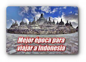 ¿Cuándo es la mejor época para viajar a Indonesia? – Blogdelosyuyis